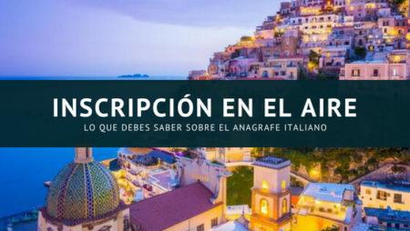 Inscripción en el AIRE: lo que debes saber sobre el anagrafe italiano