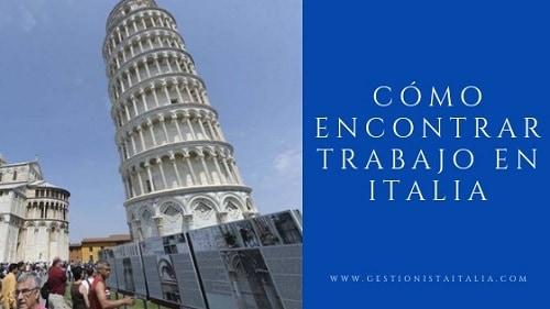 Cómo encontrar trabajo en Italia