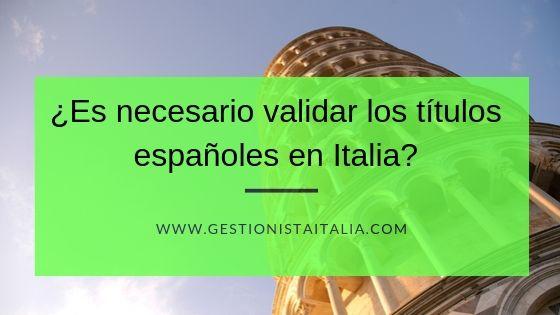 validar los títulos españoles en Italia