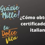 ¿Cómo obtener el certificado B1 en italiano?