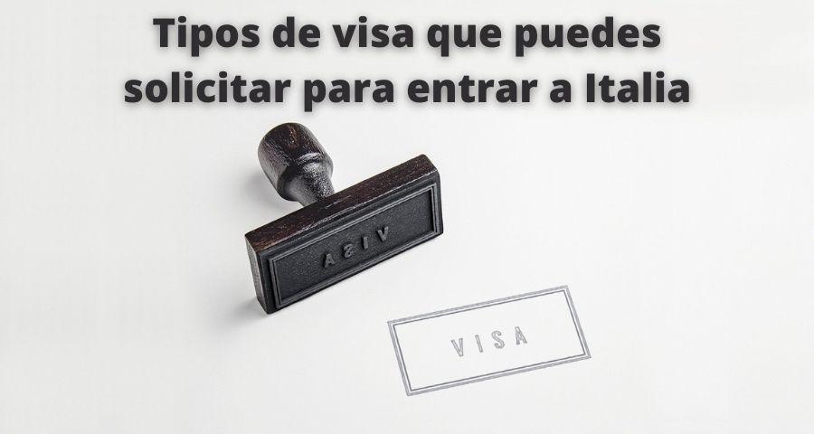 Tipos de visa que puedes solicitar para entrar a Italia