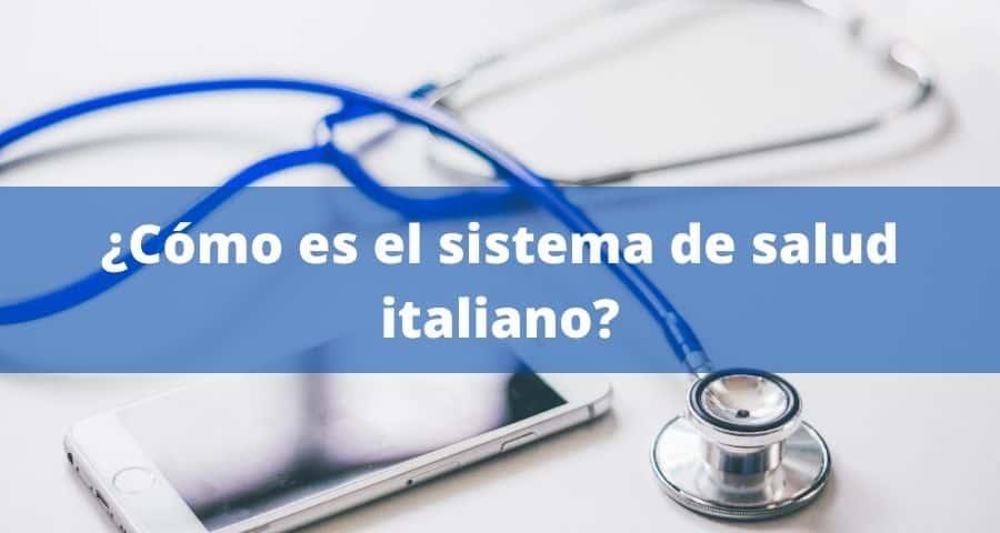 como es el sistema de salud italiano